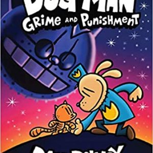 Dog Man - Grime and Punishment - From the Creator of Captain Underpants - Dog Man 9
